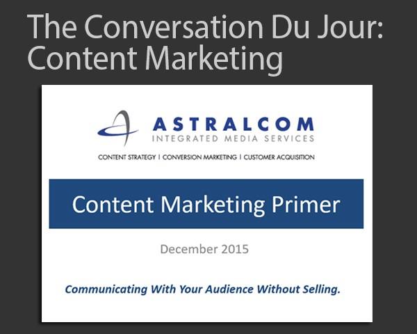 ASTRALCOM Content Marketing Primer